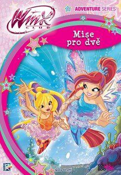 Winx Adventure Series Mise pro dvě - Iginio Straffi