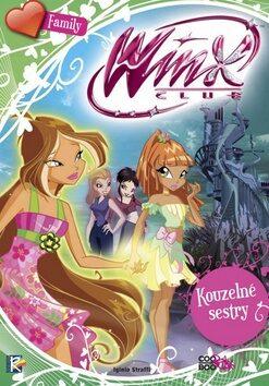 Winx Family - Kouzelné sestry (3) - Iginio Straffi