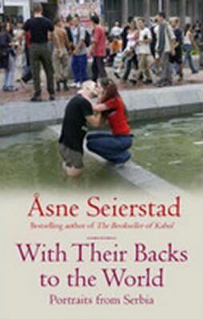With Their Backs to the World - Asne Seierstadová