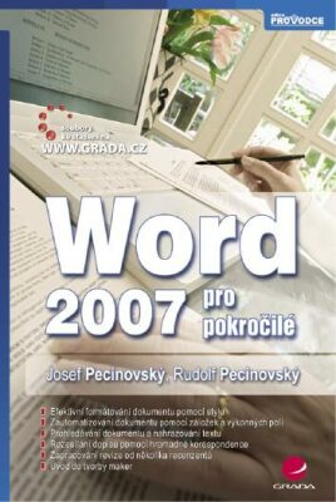 Word 2007 pro pokročilé - Josef Pecinovský, Rudolf Pecinovský - e-kniha