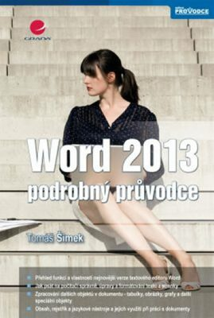 Word 2013 - podrobný průvodce - Tomáš Šimek