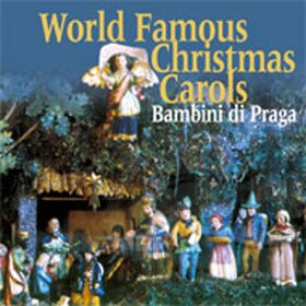 World Famous Christmas Carols - Bambini di Praga