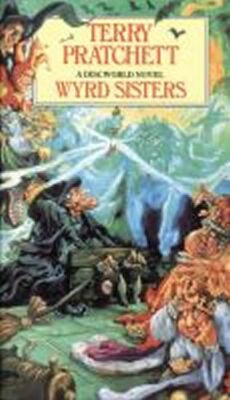 Wyrd Sisters : (Discworld Novel 6) - Terry Pratchett