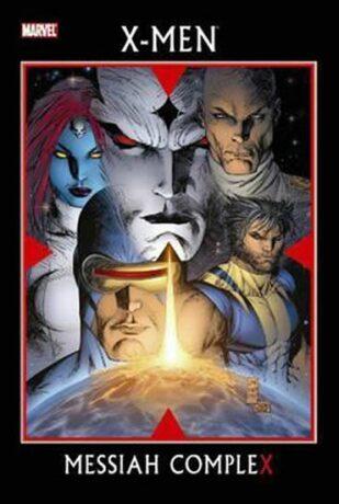 X-men: Messiah Complex - Ed Brubaker