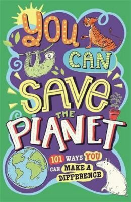 You Can Save The Planet - J. A. Wines
