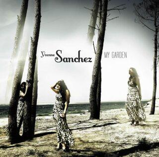 Yvonne Sanchez - My Garden CD - neuveden
