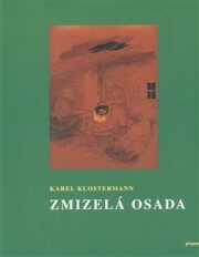 Zmizelá osada - Karel Klostermann