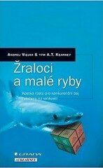 Žraloci a malé ryby - Andrej Vizjak