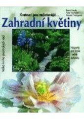 Zahradní květiny - 4.vydání - kolektiv