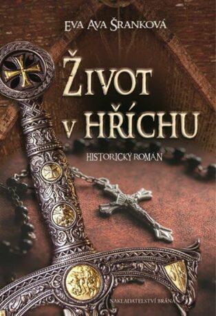Život v hříchu - Eva Ava Šranková