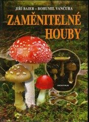 Zaměnitelné houby - Jiří Baier, Bohumil Vančura