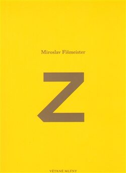 Z - Miroslav Fišmeister