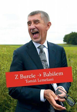Z Bureše Babišem - Jiří Vokáč Čmolík