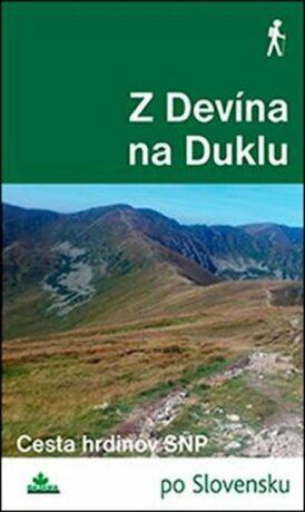 Z Devína na Duklu - Milan Lackovič, Juraj Tevec