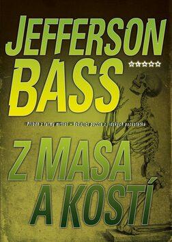 Z masa a kostí - Jefferson Bass