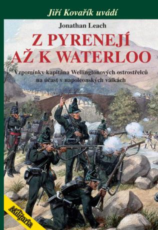 Z Pyrenejí až k Waterloo - Jonatha Leach - e-kniha