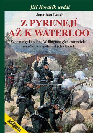 Z Pyrenejí až k Waterloo - Jonathan Leach