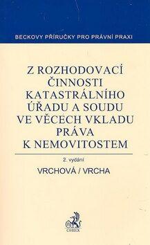 Z rozhodovací činnosti katastrálního úřadu - Pavel Vrcha, Karin Vrchová