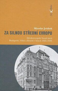 Za silnou střední Evropu - Miroslav Jeřábek