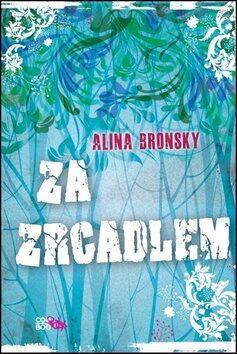 Za zrcadlem - Alina Bronsky