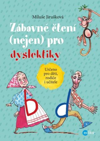 Zábavné čtení (nejen) pro dyslektiky - Miluše Jirušková - e-kniha