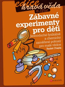 Zábavné experimenty pro děti - Radek Chajda