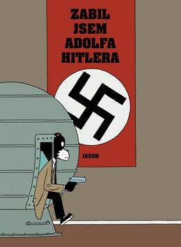 Zabil jsem Adolfa Hitlera - Jason Segel