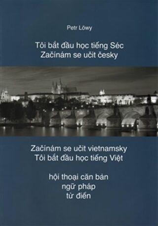 Začínám se učit česky/Začínám se učit vietnamsky - Löwy Petr