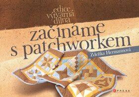 Začínáme s patchworkem - Zdeňka Hermanová