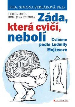 Záda, která cvičí, nebolí - Jan Hnízdil, Simona Sedláková