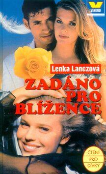 Zadáno pro blížence - Lenka Lanczová