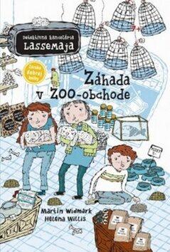 Záhada v ZOO-obchode - Martin Widmark