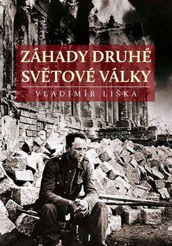 Záhady druhé světové války - Vladimír Liška