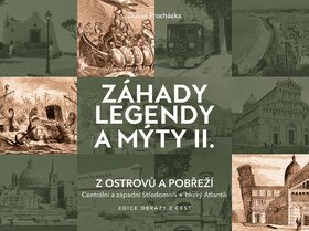 Záhady legendy a mýty II. - Dušan Procházka