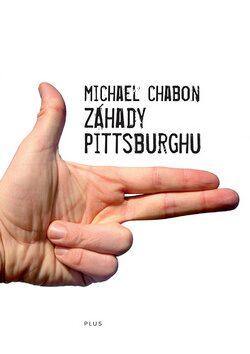 Záhady Pittsburghu - Michael Chabon