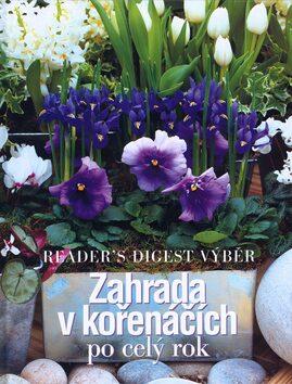 Zahrada v kořenáčích - Reader´s Digest výběr