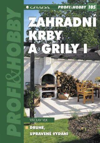 Zahradní krby a grily I - Václav Vlk - e-kniha