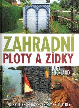 Zahradní ploty a zídky - Toby Buckland