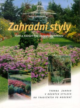 Zahradní styly - Dresenová