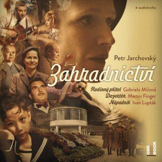 Zahradnictví - Petr Jarchovský - audiokniha