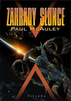 Zahrady slunce - Paul McAuley