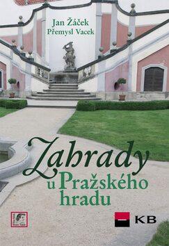 Zahrady u Pražského hradu - Kolektiv