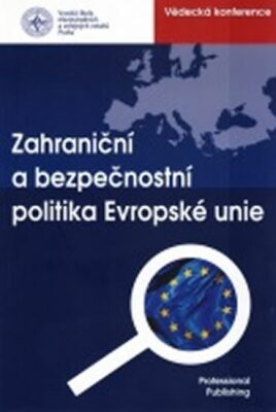 Zahraniční a bezpečnostní politika EU - Mařík Kamil