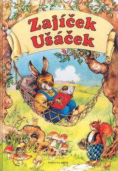 Zajíček Ušáček a jeho přátelé - Rene Cloke
