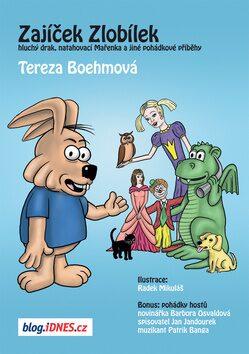 Zajíček Zlobílek - Tereza Boehmová