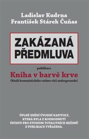 Zakázaná předmluva - Ladislav Kudrna, František Stárek Čuňas