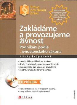 Zakládáme a provozujeme živnost - Silvie Štěpánová