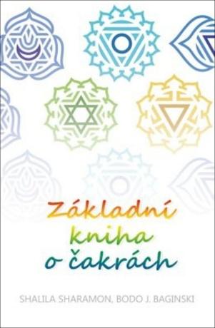 Základní kniha o čakrách - Shalila Sharamonová - e-kniha