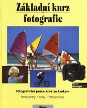 Základní kurz fotografie - Heiner Henninges