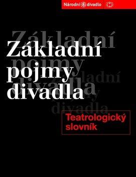 Základní pojmy divadla - Pavel Pavlovský